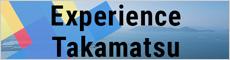 Experience Takamatsu